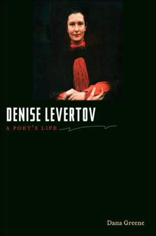 Dana Greene's Denise Levertov