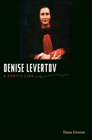 Dana Greene's Denise Levertov